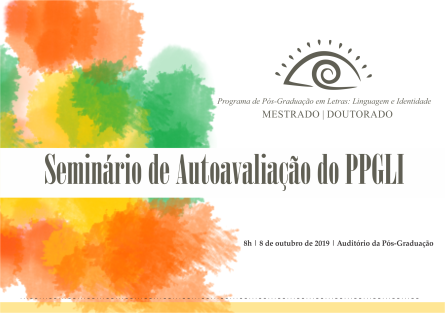 2019 - I Seminário de Autoavaliação do PPGLI